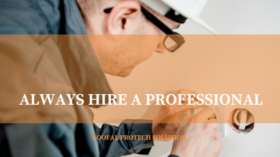 Always hire a professional for your electrical problem