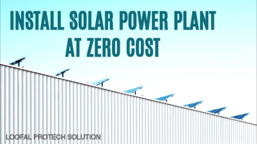 Zero Investment solar power plant installation for You