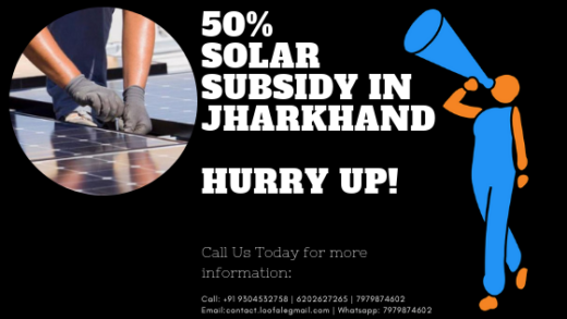 Hurry up! Get 50% Solar Subsidy In Jharkhand By JREDA and 5 Years CMC Free